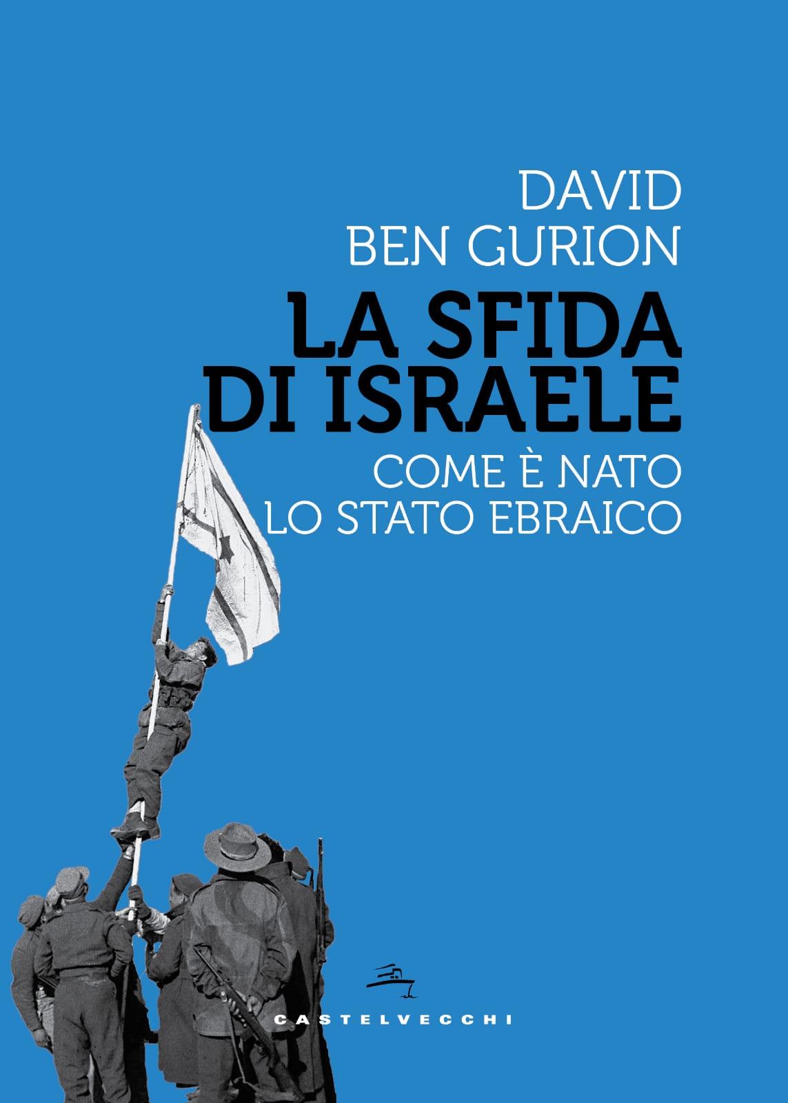 """15 novembre – presentazione """"La Sfida di Israele. Come è nato lo stato ebraico"""" - Geopolitica.info"""