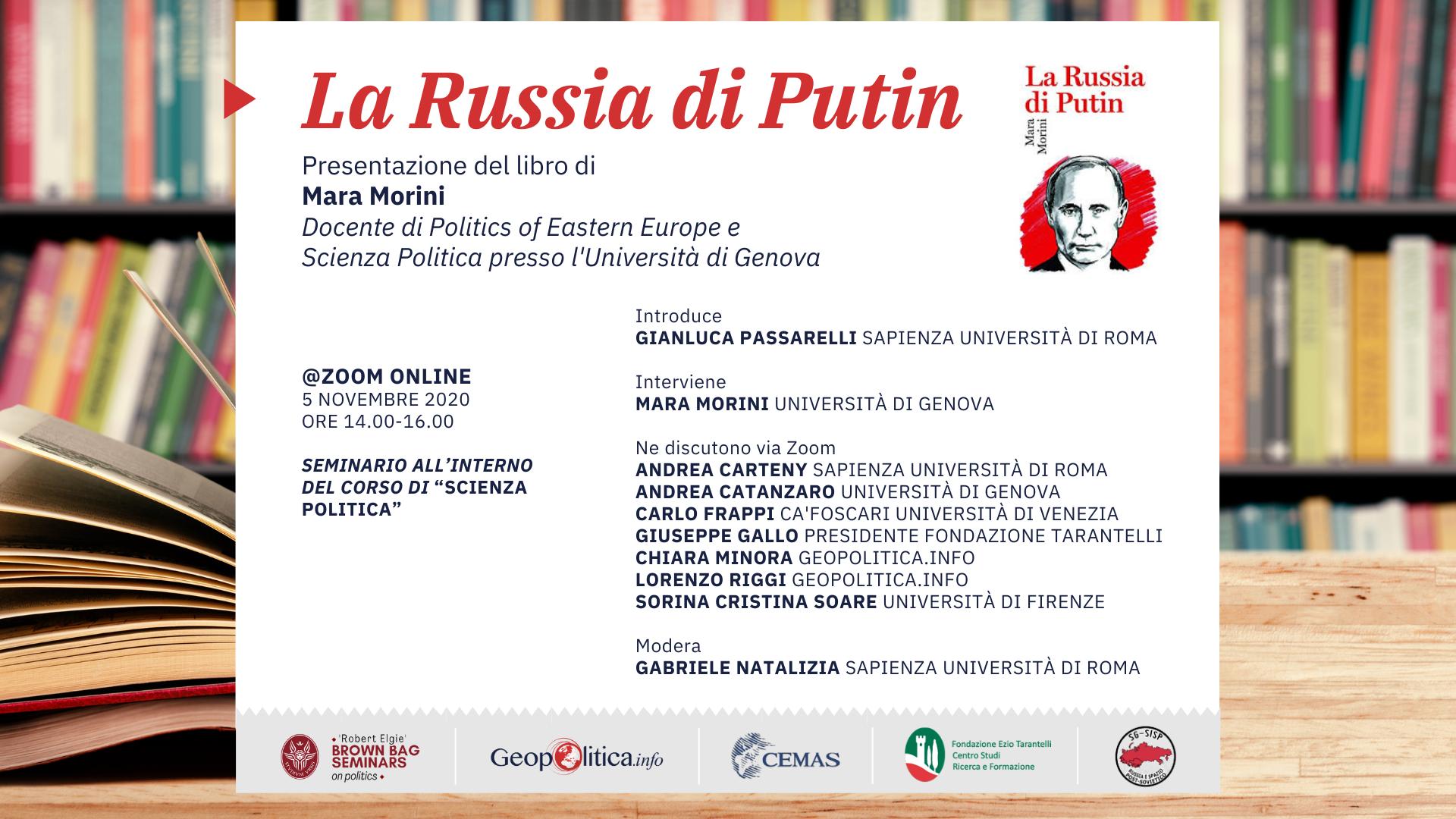 """Presentazione del libro """"La Russia di Putin"""" di Mara Morini -5 novembre 2020, 14.00 – 16.00- Webinar @Zoom - Geopolitica.info"""