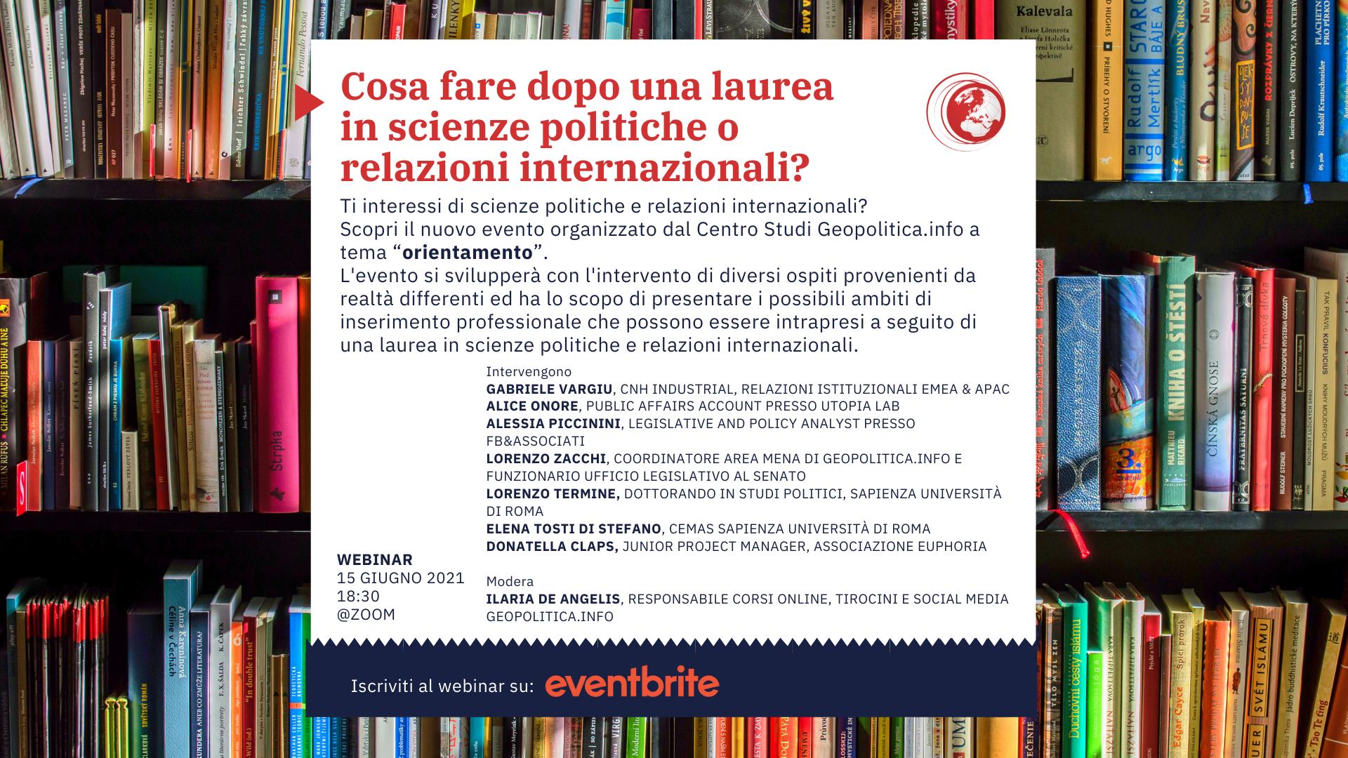 Cosa fare dopo una laurea in scienze politiche e relazioni internazionali? – martedì 15 giugno, ore 18.30 – Webinar @zoom - Geopolitica.info